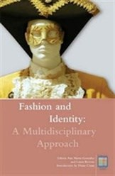 Fashion and Identity: A Multidisciplinary Approach