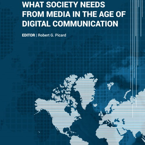 What Society Needs from Media in the Age of Digital Communication