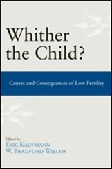 Whither the Child? Causes and Consequences of Low Fertility