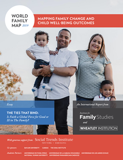 The World Family Map 2019: Mapping Family Change and Child Well-being Outcomes