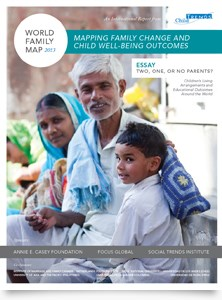 The World Family Map 2013: Mapping Family Change and Child Well-being Outcomes